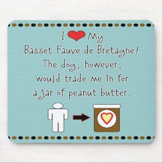 My Basset Fauve de Bretagne Loves Peanut Butter Mouse Pad