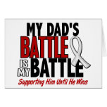 My Battle Too 1 Dad BONE / LUNG CANCER Cards