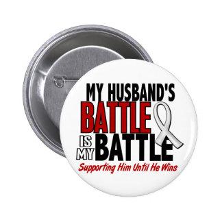 My Battle Too 1 Husband BONE / LUNG CANCER Pin