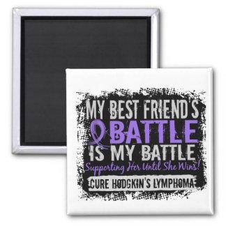 My Battle Too 2 Best Friend Female Hodgkins Lympho Fridge Magnet