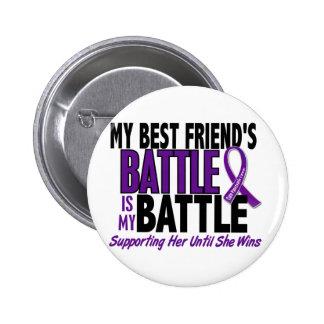 My Battle Too Best friend Pancreatic Cancer 6 Cm Round Badge