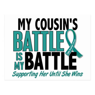 My Battle Too Cousin Ovarian Cancer Postcard