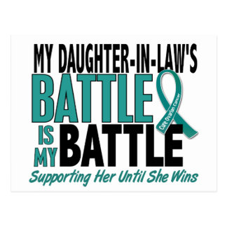 My Battle Too Daughter-In-Law Ovarian Cancer Postcard