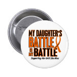 My Battle Too Daughter Leukaemia Pinback Buttons