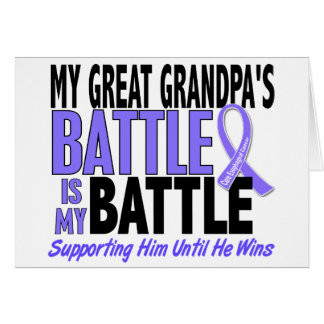 My Battle Too Great Grandpa Esophageal Cancer Greeting Cards