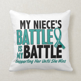 My Battle Too Niece Ovarian Cancer Throw Pillows