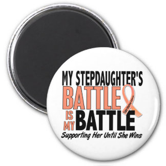 My Battle Too Stepdaughter Uterine Cancer 6 Cm Round Magnet