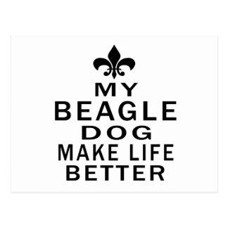 My Beagle Dog Make Life Better Postcard