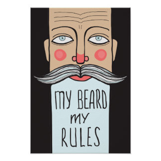 My Beard, My Rules Poster