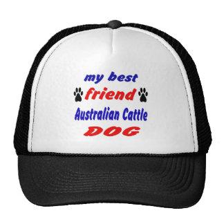 My best friend Australian Cattle Dog Cap