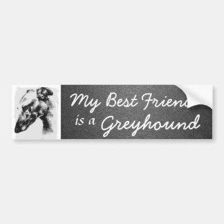 My Best Friend: Greyhound Bumper Sticker