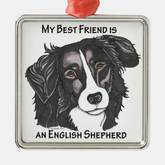 My best friend is a Black & White English Shepherd Christmas Ornament