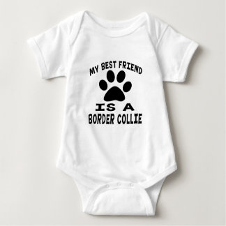 My Best Friend Is A Border Collie Baby Bodysuit