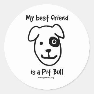 My best friend is a Pit bull Round Sticker