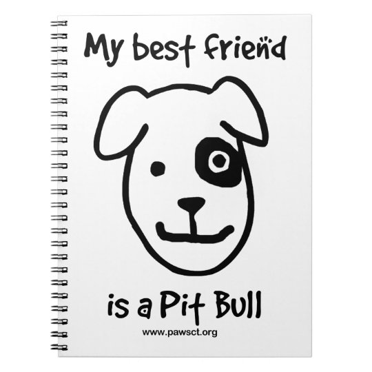 My best friend is a pit bull spiral notebook