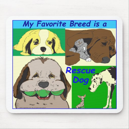 My best friend is a rescue dog mouse pad