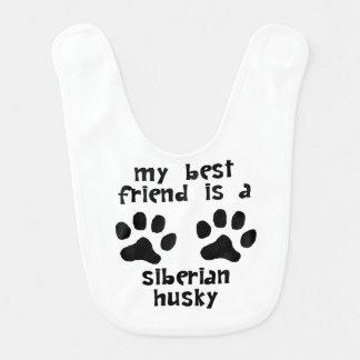 My Best Friend Is A Siberian Husky Bib