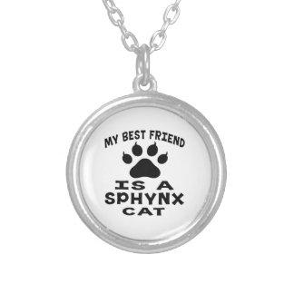 My Best Friend Is A Sphynx Cat Silver Plated Necklace