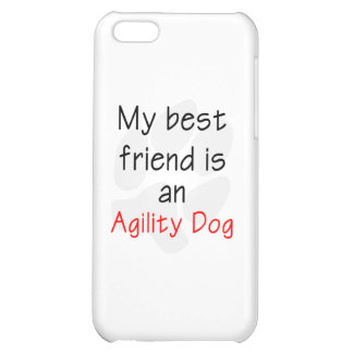 My Best Friend is an Agility Dog iPhone 5C Cover