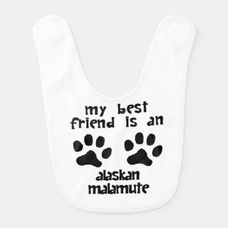 My Best Friend Is An Alaskan Malamute Baby Bib