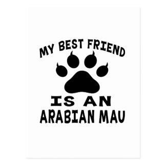 My Best Friend Is An Arabian Mau Cat Post Cards