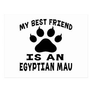 My Best Friend Is An Egyptian Mau Cat Postcard