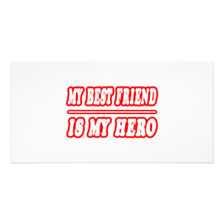 My Best Friend Is My Hero Photo Card Template