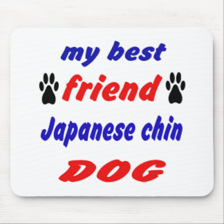 My best friend Japanese chin Dog Mouse Pad