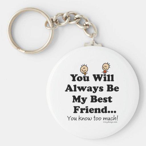 My Best Friend Key Chains