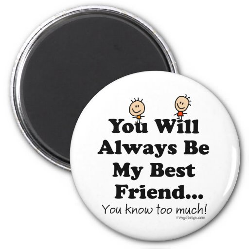 My Best Friend Fridge Magnets