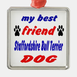 My best friend Staffordshire Bull Terrier Dog Christmas Tree Ornament
