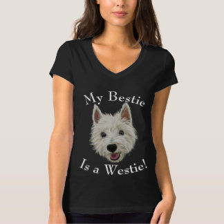 My Bestie Is A West Highland Terrier T-Shirt