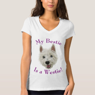 My Bestie Is A West Highland Terrier T-shirts