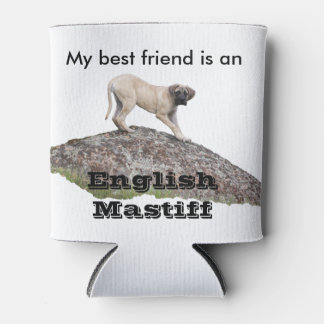 My bff is a mastiff can cooler