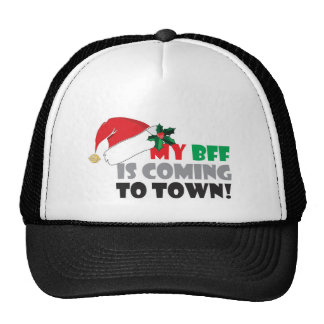 My BFF is coming to town, Christmas attire, Santa Cap