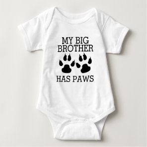 My Big Brother Has Paws Baby Bodysuit