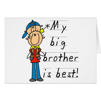 My Big Brother is Best Tshirts and Gifts Greeting Card