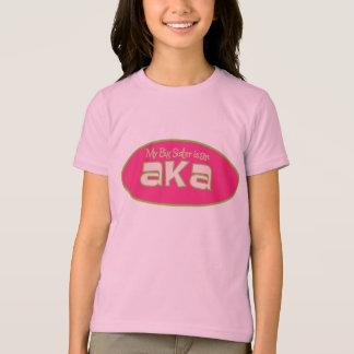 My Big Sister is an AKA T Shirt