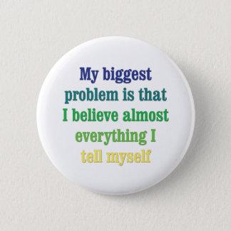 My biggest problem is that 6 cm round badge