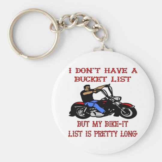 My Bike-It List Is Pretty Long Basic Round Button Key Ring