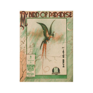 My Bird of Paradise Vintage Music Sheet Cover Wood Poster