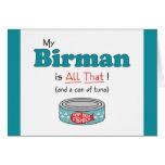 My Birman is All That! Funny Kitty Card