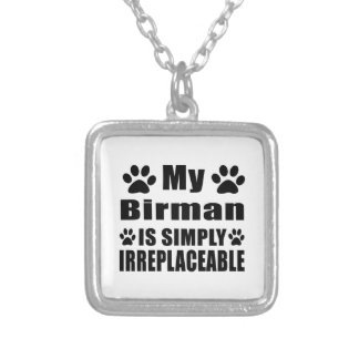 My Birman is simply irreplaceable Square Pendant Necklace