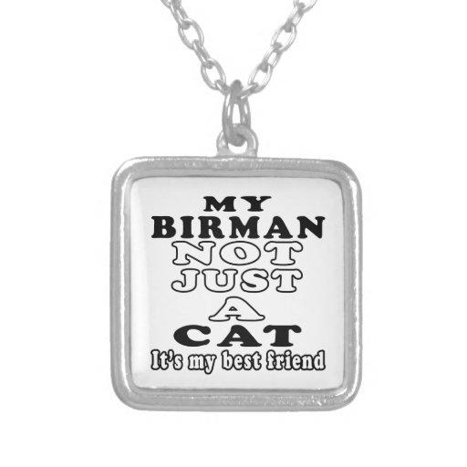 My Birman not just a cat it's my best friend Custom Jewelry