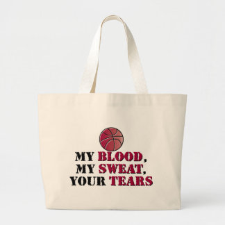 My blood, My sweat, Your tears - basketball Canvas Bags