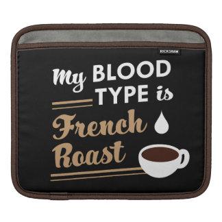 My Blood Type is French Roast iPad Sleeve