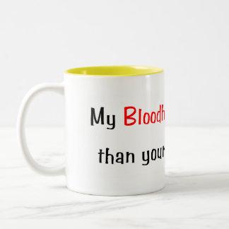 My Bloodhound is smarter... Mug