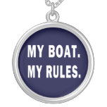 My Boat. My Rules - funny boating