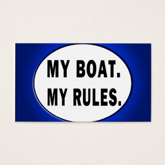 My Boat. My Rules - funny boating Business Card
