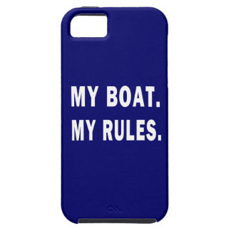 My Boat. My Rules - funny boating Case For The iPhone 5